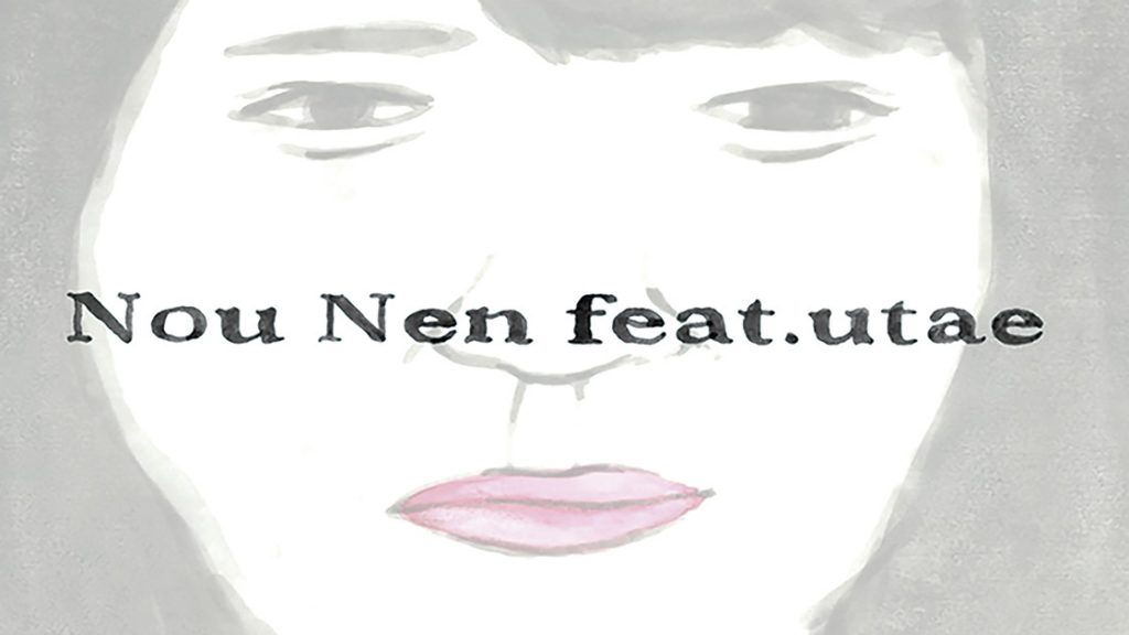 Nou Nen feat.utae